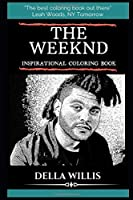 The Weeknd Inspirational Coloring Book (The Weeknd Coloring Books)