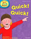 Oxford Reading Tree Read with Biff, Chip, and Kipper: Phonics: Level 4: Quick! Quick! (Read with Biff, Chip & Kipper. Phonics. Level 4)