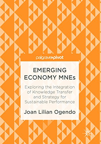 Emerging Economy MNEs: Exploring the Integration of Knowledge Transfer and Strategy for Sustainable Performance