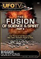 Bigger Questions: Fusion of Science & Spirit [DVD] [Import]