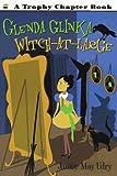 Glenda Glinka: Witch-at-large