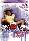 The Japanese Wife Next Door Part 2 by Akane Yazaki