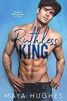 Ruthless King by [Hughes, Maya]