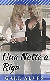 Una Notte a Riga (Italian Edition)