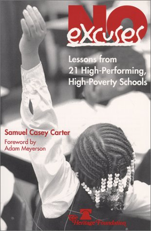 Download No Excuses: Lessons from 21 High-Performing, High-Poverty Schools 0891950907