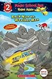 Rock Man vs. Weather Man (Scholastic Reader, Level 2: Magic School Bus Rides Again) (English Edition) 画像