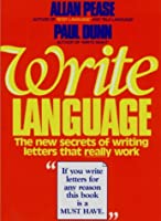 Write Language: The New Secrets of Writing Letters That Really Work