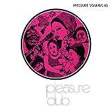 Pleasure Dub [アナログ盤] (PSLP63) [12 inch Analog]