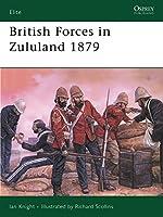 British Forces in Zululand 1879 (Elite)