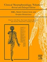 Clinical Neurophysiology: EMG, Nerve Conduction and Evoked Potentials, Volume 1, 2e (Handbook of Clinical Neurophysiology)