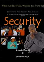 Security: When All Else Fails, Who Do You Turn To [DVD)]