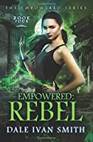Empowered: Rebel (The Empowered)