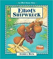 Elliot's Shipwreck (An Elliott Moose Story)