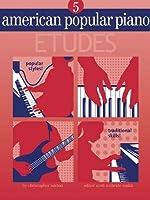 American Popular Piano - Etudes: Level Five - Etudes [並行輸入品]