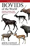 Bovids of the World: Antelopes, Gazelles, Cattle, Goats, Sheep, and Relatives (Princeton Field Guides) 画像