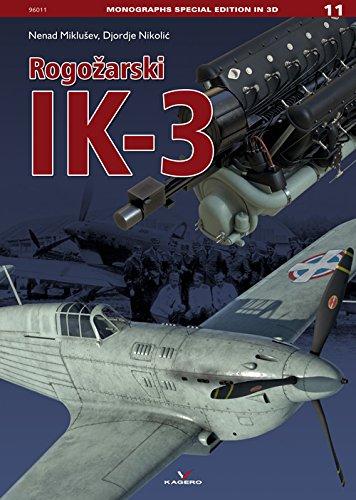 Rogo?arski Ik-3 (Monographs Special Edition in 3d)