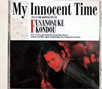 MY INNOCENT TIME