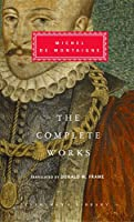 The Complete Works (Everyman's Library Classics Series)