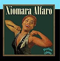 Perlas Cubanas: Xiomara Alfaro [並行輸入品]