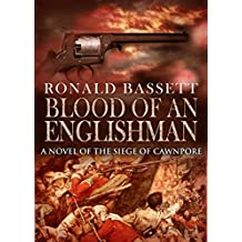 Blood of an Englishman: A novel of the Siege of Cawnpore
