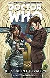 Doctor Who - Der zehnte Doctor: Bd. 6: Die Suenden des Vaters