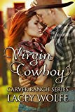 Virgin Cowboy (Carver Ranch Series Book 3) (English Edition)