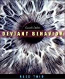 Deviant Behavior (7th Edition)