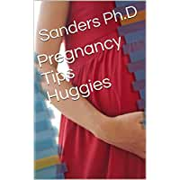 Pregnancy Tips Huggies (English Edition)