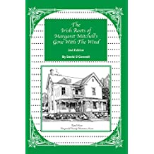 The Irish Roots of Margaret Mitchell's Gone with the Wind, 2nd Edition