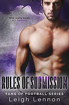 Rules of Submission (Fans of Football Book 2) by [Lennon, Leigh]