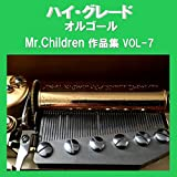 Sign Originally Performed By Mr.Children (アンティークオルゴール)