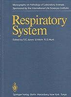 Respiratory System (Monographs on Pathology of Laboratory Animals, Vol 2)