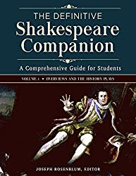 The Definitive Shakespeare Companion: Overviews, Documents, and Analysis