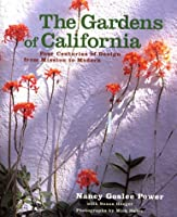 The Gardens of California: Four Centuries of Design from Mission to Modern