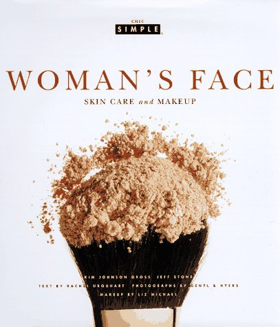 Woman's Face (Chic Simple): Skin Care an...