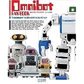 OMNIBOT FAN BOOK ~i-SOBOT & 80's ロボットコレクション~