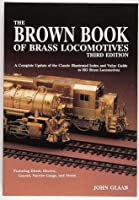 The Brown Book of Brass Locomotives