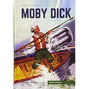 Classics Illustrated: Moby Dick