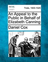 An Appeal to the Public in Behalf of Elizabeth Canning