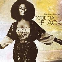 The Very Best of Roberta Flack by ROBERTA FLACK (2006-02-07)