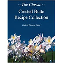 Classic Crested Butte Recipe Collection