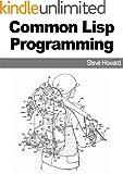 Common Lisp Programming (English Edition)
