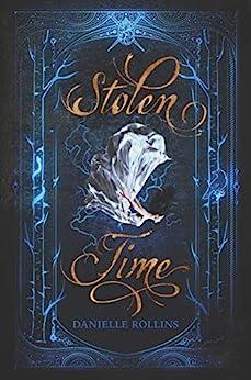 Stolen Time (Dark Stars Book 1) by [Rollins, Danielle]
