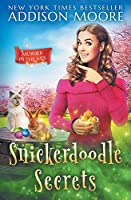 Snickerdoodle Secrets (MURDER IN THE MIX)