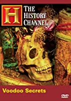 In Search of History: Voodoo Secrets [DVD] [Import]