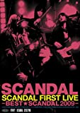 SCANDAL FIRST LIVE-BEST★SCANDAL 2009-