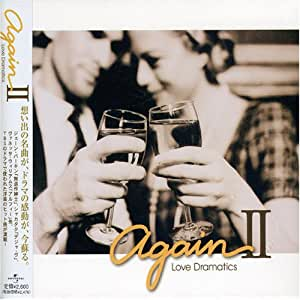 AgainII-Love Dramatics-