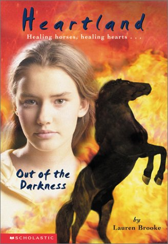 Out of the Darkness (Heartland (Scholastic Paperback))の詳細を見る