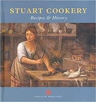 Stuart Cookery: Recipes & History (None)