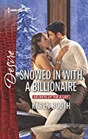 Snowed in With a Billionaire (Secrets of the A-List)
